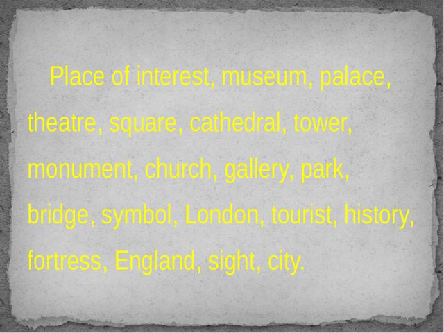 Place of interest, museum, palace, theatre, square, cathedral, tower, monume...