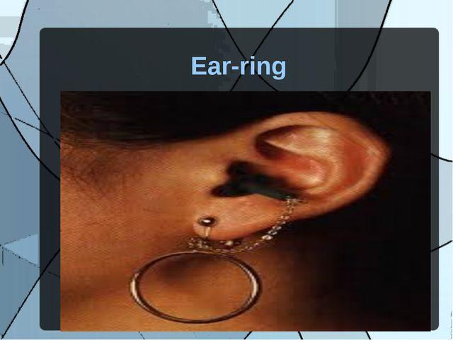 Ear-ring
