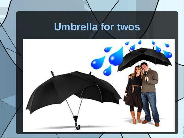 Umbrella for twos
