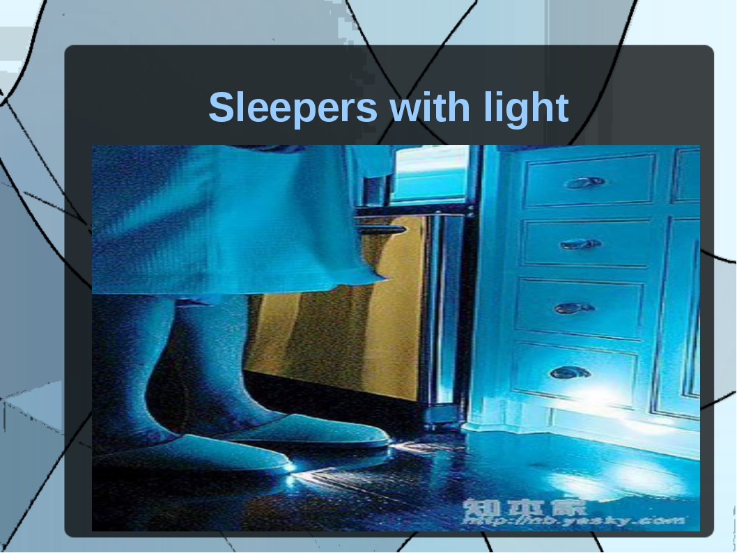 Sleepers with light