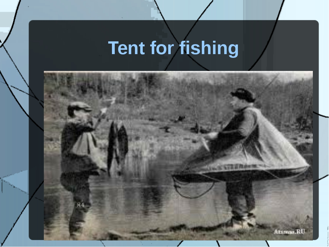 Tent for fishing
