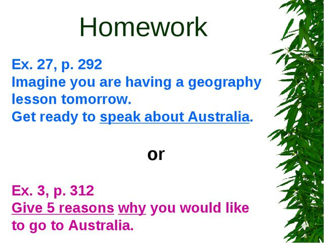 Homework Ex. 27, p. 292 Imagine you are having a geography lesson tomorrow....