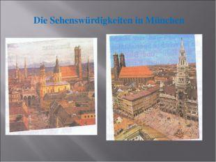 Die Sehenswürdigkeiten in München