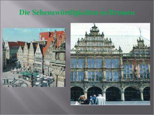 Die Sehenswürdigkeiten in Bremen
