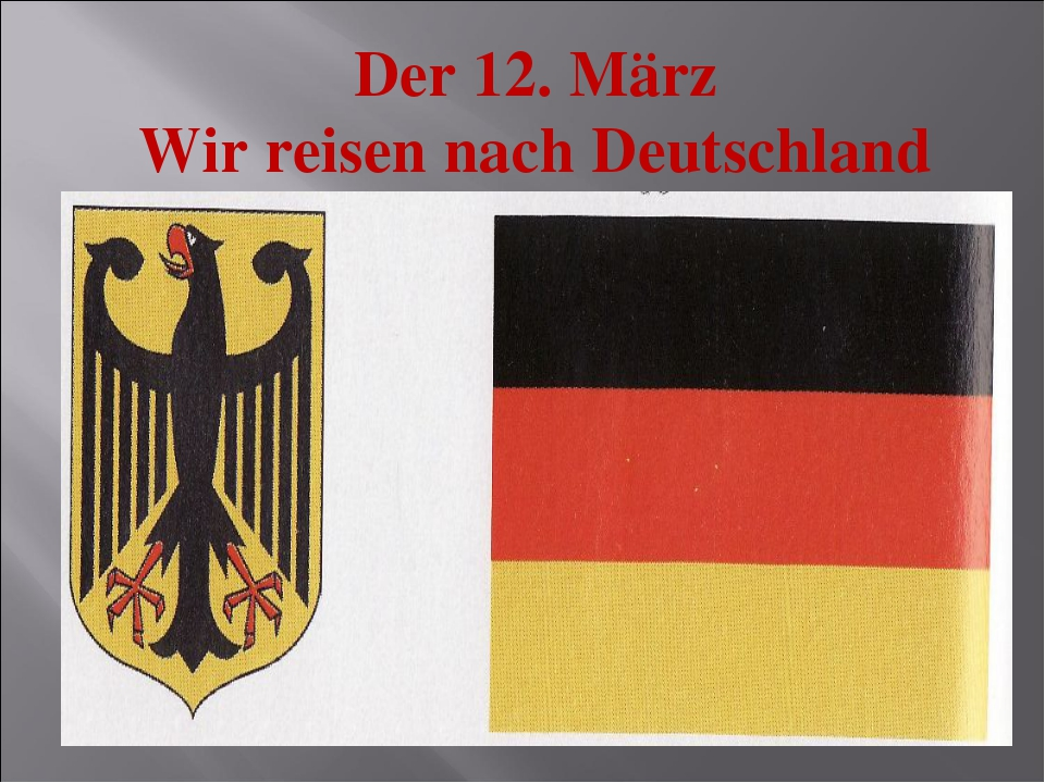 Der 12. März Wir reisen nach Deutschland