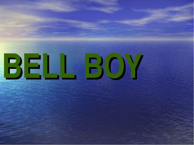 BELL BOY
