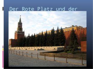 Der Rote Platz und der Kreml