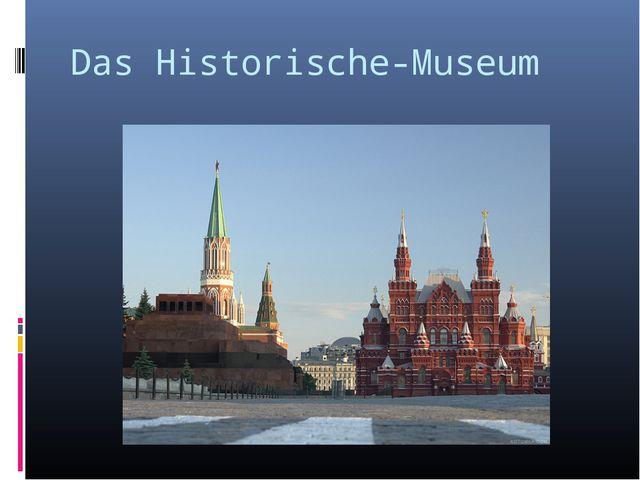 Das Historische-Museum