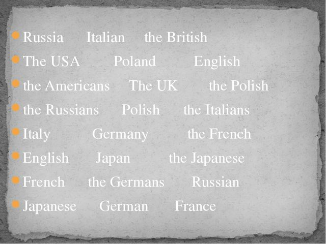 Russia Italian the British The USA Poland English the Americans The UK the Po...