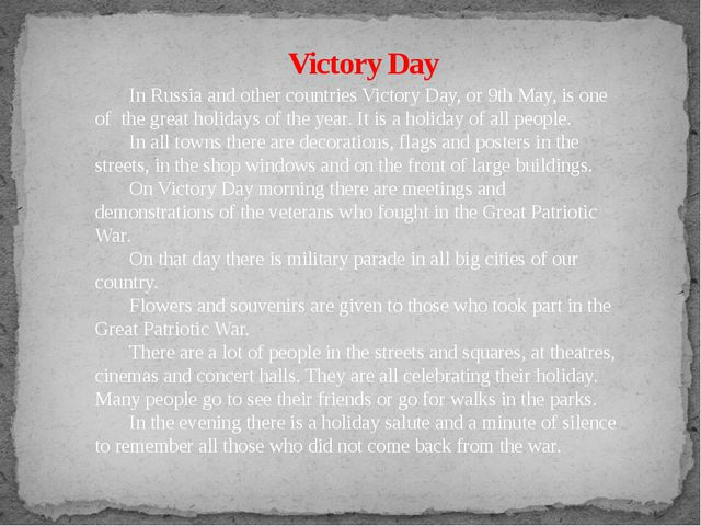 Victory Day In Russia and other countries Victory Day, or 9th May, is one of...