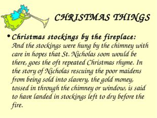 CHRISTMAS THINGS Christmas stockings by the fireplace: And the stockings were