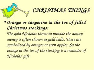 CHRISTMAS THINGS Orange or tangerine in the toe of filled Christmas stockings