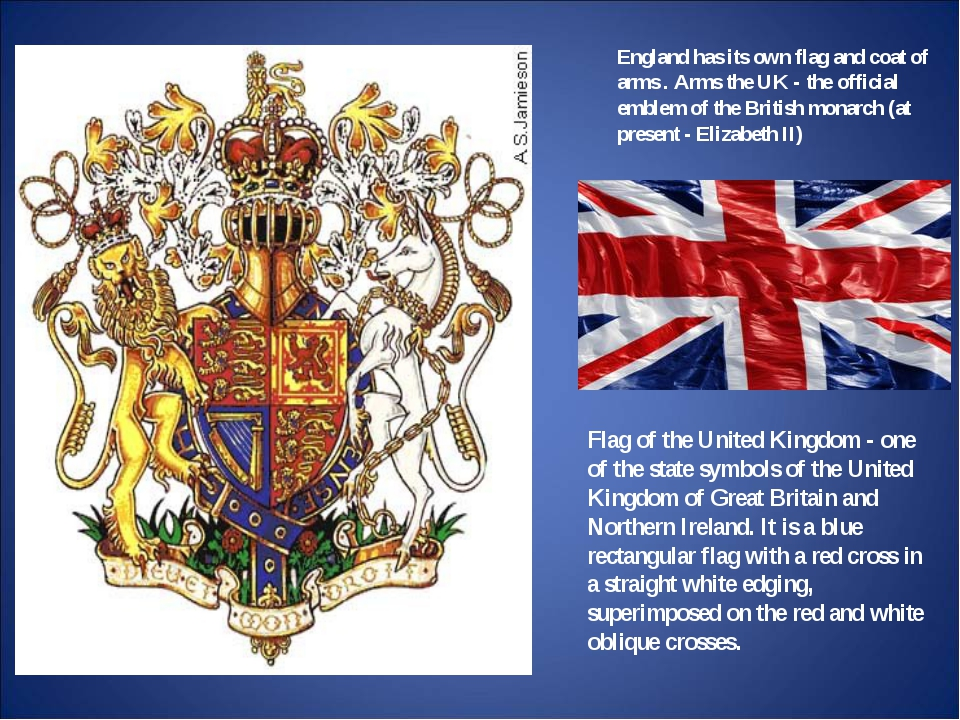England has its own flag and coat of arms . Arms the UK - the official emblem...