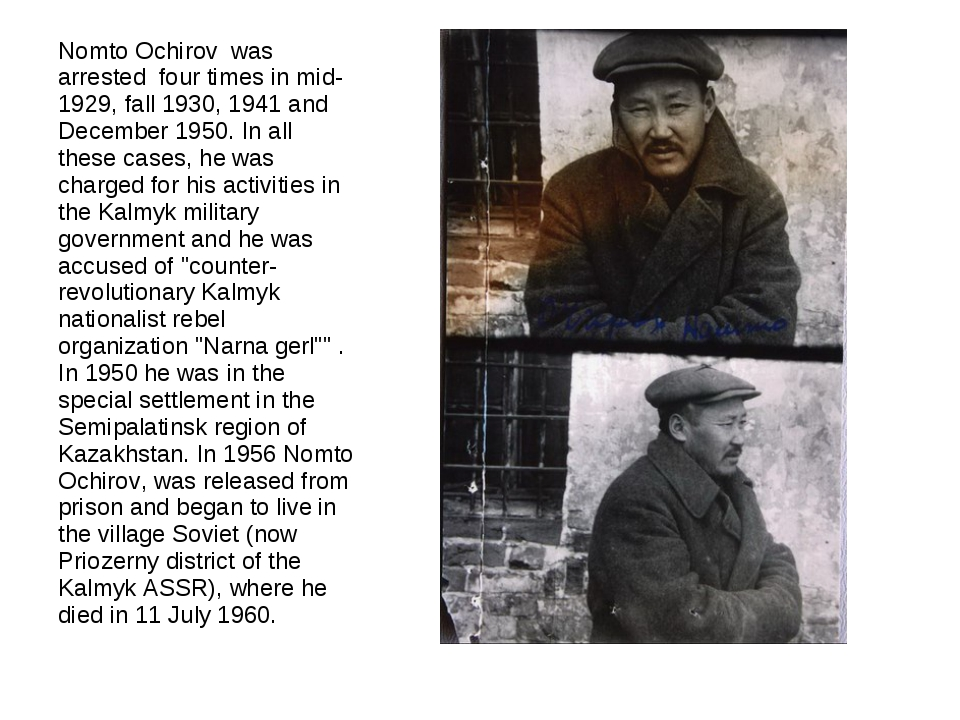 Nomto Ochirov was arrested four times in mid-1929, fall 1930, 1941 and Decem...