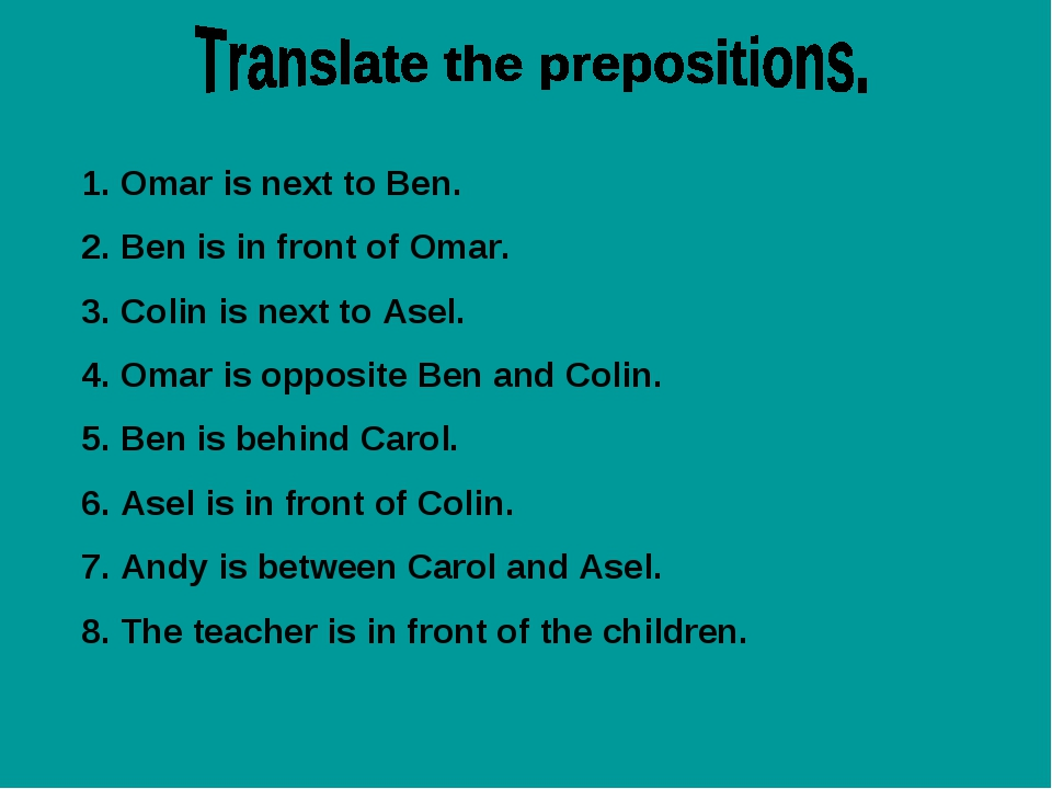 Omar is next to Ben. Ben is in front of Omar. Colin is next to Asel. Omar is...