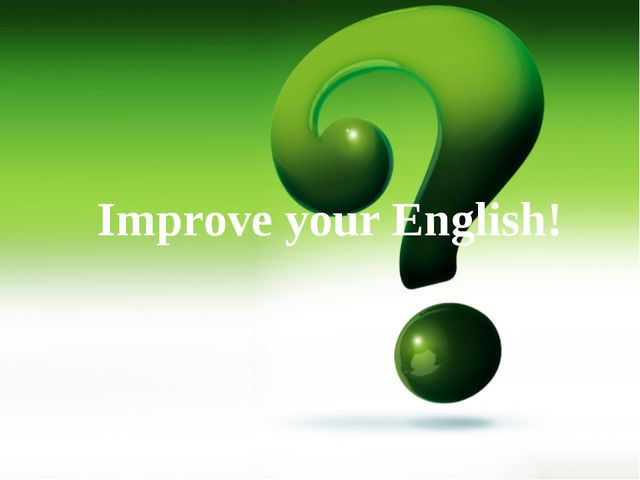 Improve your English!