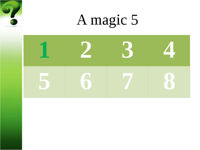 A magic 5 3. Name 5 sorts of vegetables