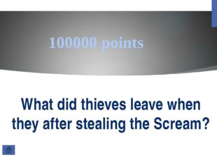 6000 points Who stole the Mona Lisa and why?