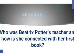 200 points Why name of Beatrix Potter is so important for the nature of the L