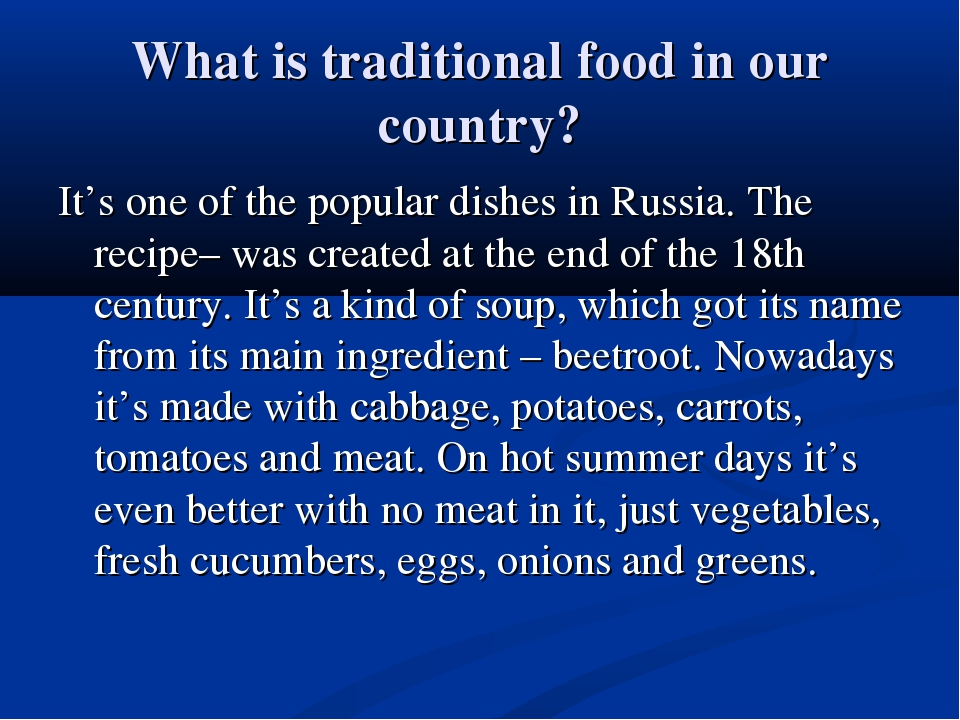 What is traditional food in our country? It's one of the popular dishes in Ru...