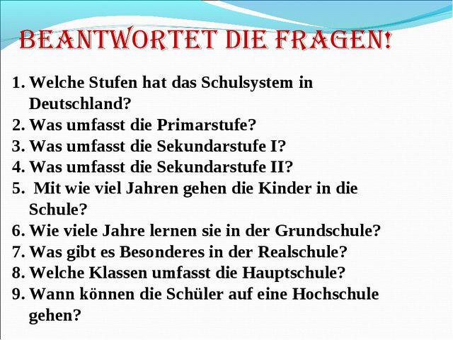 Welche Stufen hat das Schulsystem in Deutschland? Was umfasst die Primarstufe...