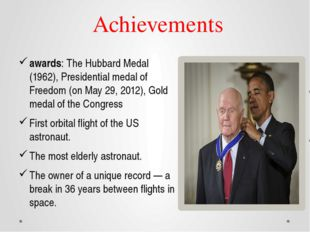 Achievements awards: The Hubbard Medal (1962), Presidential medal of Freedom