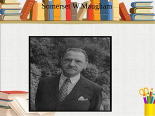Somerset W.Maugham