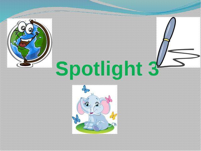 Spotlight 3