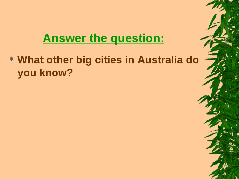 Answer the question: What other big cities in Australia do you know?