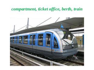compartment, ticket office, berth, train