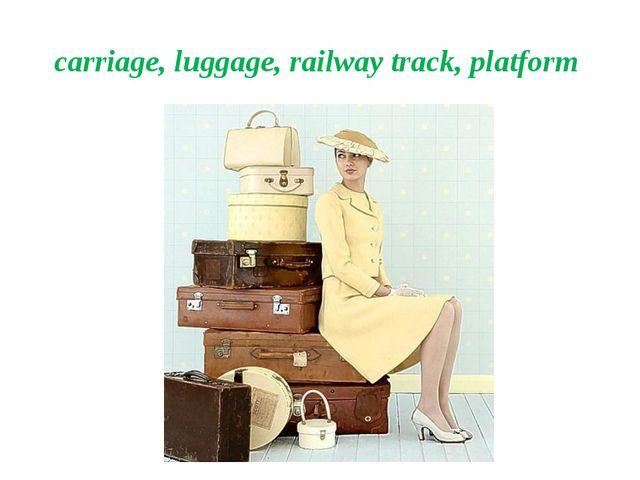 carriage, luggage, railway track, platform