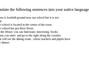 Translate the following sentences into your native language - There is footba