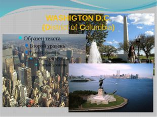 WASHIGTON D.C. (District of Columbia)