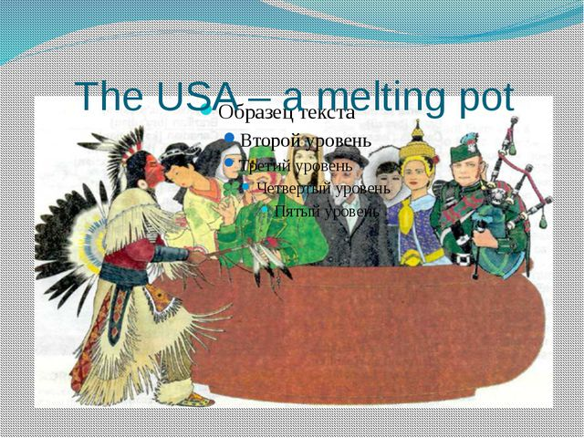 The USA – a melting pot