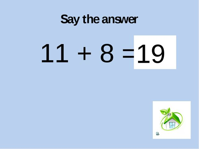 Say the answer 52 – 8 = ? 44