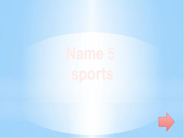 Name 5 English names