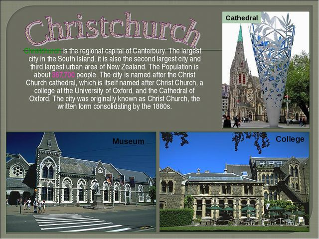 Christchurch is the regional capital of Canterbury. The largest city in the...