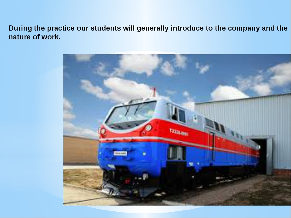 During the practice our students will generally introduce to the company and...