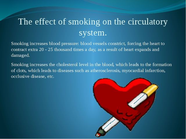 The effect of smoking on the circulatory system. Smoking increases blood pres...