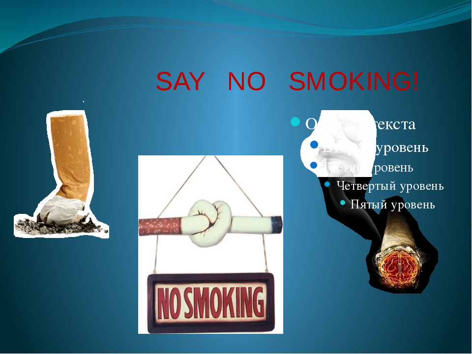 SAY NO SMOKING!