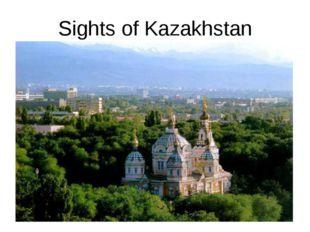 Sights of Kazakhstan