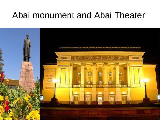 Abai monument and Abai Theater