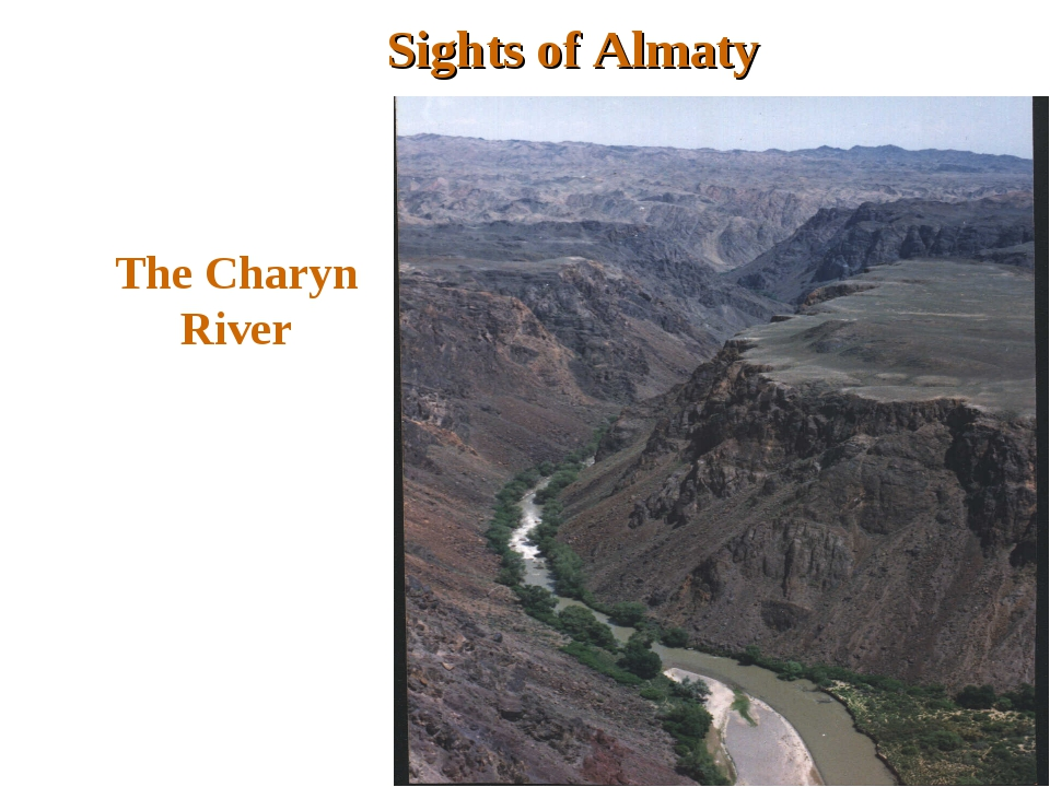 Sights of Almaty The Charyn River