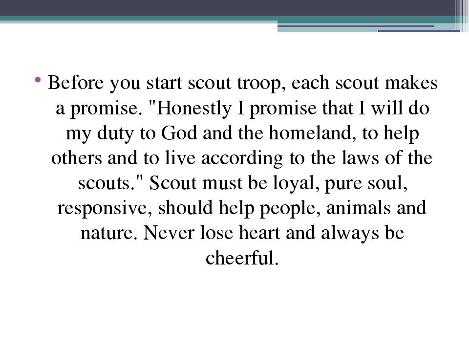 """Before you start scout troop, each scout makes a promise. """"Honestly I promise..."""