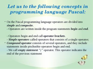 On the Pascal programming language operators are divided into simple and comp