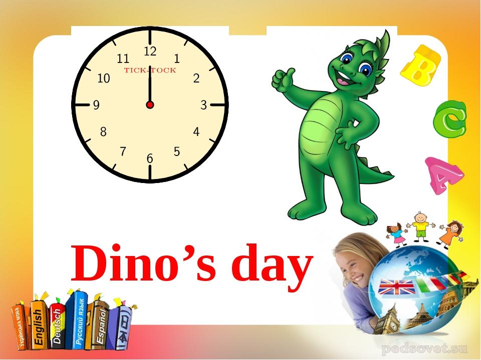 Dino's day