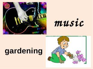 music gardening