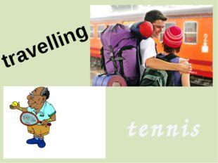 travelling tennis