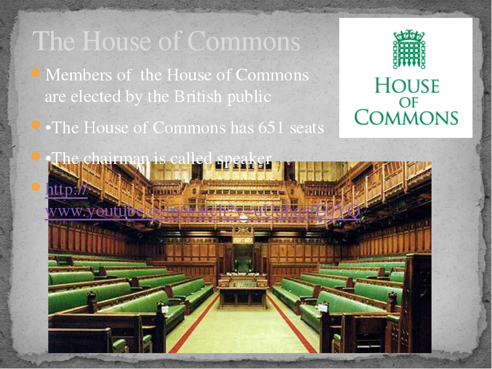 The House of Commons Members of the House of Commons are elected by the Briti...