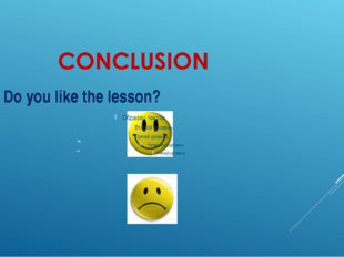 Yes no Do you like the lesson?